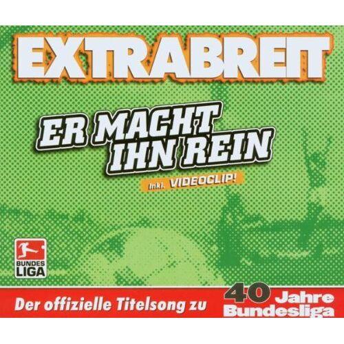 Extrabreit - Er Macht Ihn Rein - Preis vom 22.09.2021 05:02:28 h