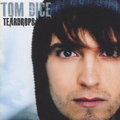 Tom Dice - Teardrops - Preis vom 29.07.2021 04:48:49 h