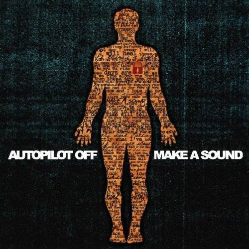 Autopilot Off - Make a Sound - Preis vom 09.09.2021 04:54:33 h