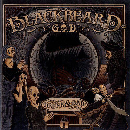 G.O.d. - Blackbeard - Drunk and Bad - Preis vom 28.07.2021 04:47:08 h