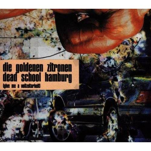die Goldenen Zitronen - Deadschool Hamburg(Give Me a V - Preis vom 20.09.2021 04:52:36 h
