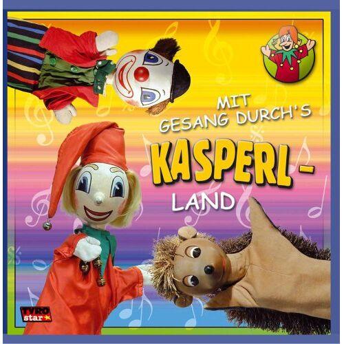 Kasperl - Mit Gesang durch's Kasperlland - Preis vom 14.06.2021 04:47:09 h