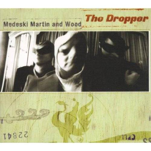 Medeski Martin & Wood - The Dropper - Preis vom 11.06.2021 04:46:58 h