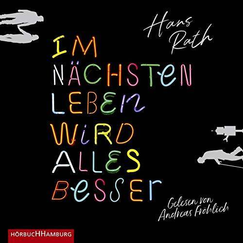 Hans Rath - Im nächsten Leben wird alles besser: 2 CDs - Preis vom 22.06.2021 04:48:15 h