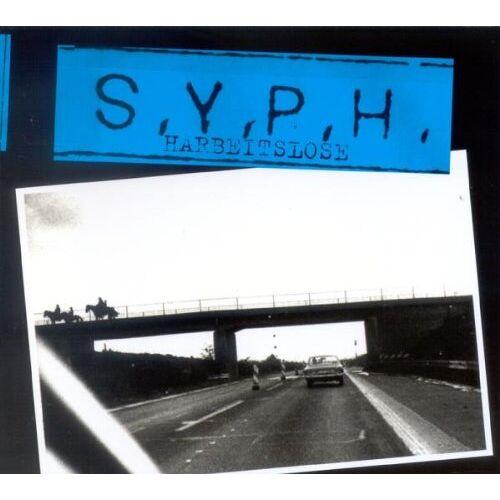 S.Y.P.H. - Harbeitslose - Preis vom 22.06.2021 04:48:15 h