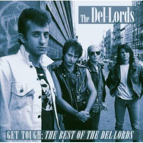 Del Lords - Get Tough: The Best Of Del Lords - Preis vom 09.06.2021 04:47:15 h