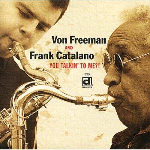 Freeman, Von & Catalano, Frank - You Talkin' to Me ?! - Preis vom 29.07.2021 04:48:49 h