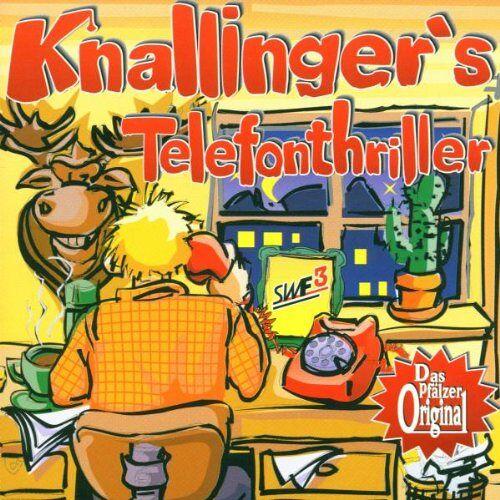 Heiner Knallinger - Knallinger's Telefonthriller - Preis vom 22.06.2021 04:48:15 h