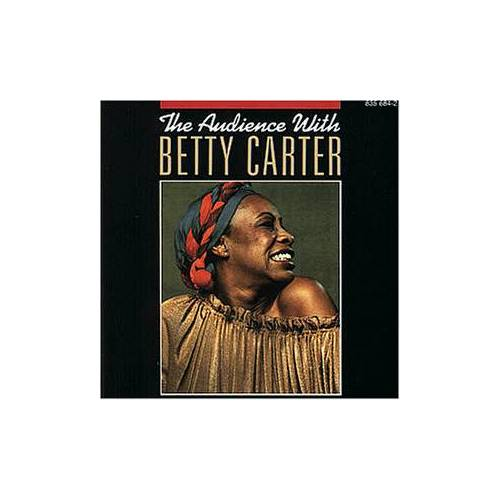 Betty Carter - The Audience With Betty Carter - Preis vom 13.06.2021 04:45:58 h