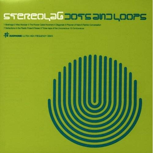 Stereolab - Dots and Loops - Preis vom 14.06.2021 04:47:09 h