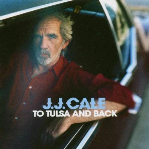 J.J. Cale - To Tulsa and Back - Preis vom 19.06.2021 04:48:54 h