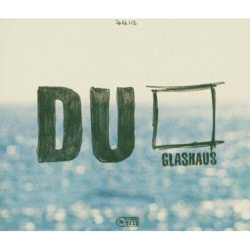 Glashaus - Du - Preis vom 18.06.2021 04:47:54 h