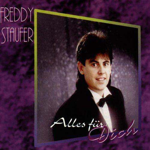 Freddy Staufer - Alles für Dich - Preis vom 17.06.2021 04:48:08 h