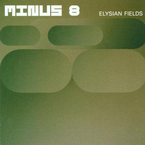 Minus 8 - Elysian Fields - Preis vom 12.06.2021 04:48:00 h