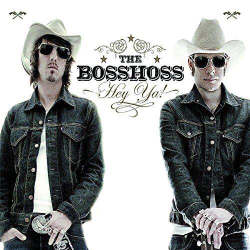 the Bosshoss - Hey Ya! - Preis vom 09.06.2021 04:47:15 h