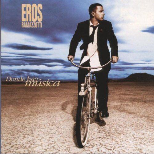 Eros Ramazzotti - Donde Hay Musica (Spanische Version - in spanischer Sprache) - Preis vom 22.06.2021 04:48:15 h