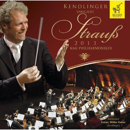 Matthias Georg Kendlinger - Kendlinger dirigiert Strauß 2013 - Preis vom 13.06.2021 04:45:58 h