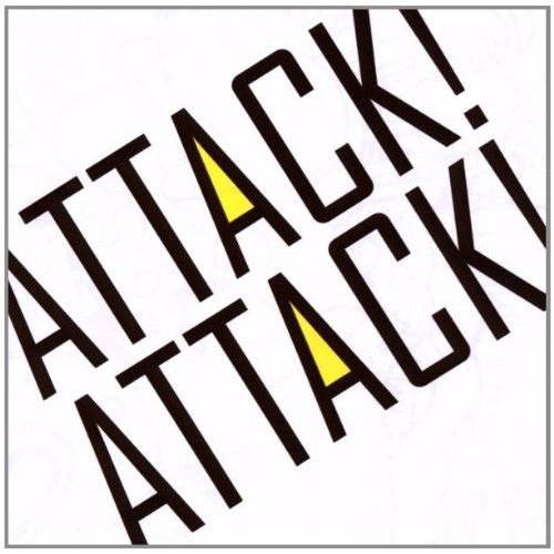 Attack Attack! - Attack! Attack! - Preis vom 28.07.2021 04:47:08 h