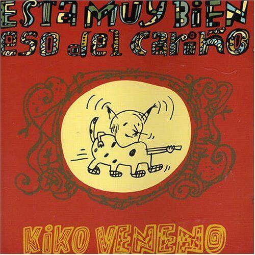 Kiko Veneno - Esta Muy Bien Eso Del Carino - Preis vom 11.10.2021 04:51:43 h