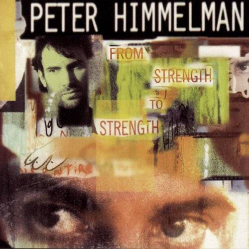 Peter Himmelman - From Strength to Strength - Preis vom 14.06.2021 04:47:09 h