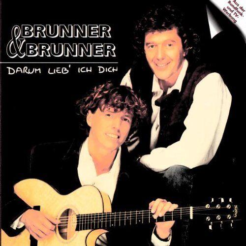 Brunner & Brunner - Darum Lieb Ich Dich - Preis vom 28.07.2021 04:47:08 h