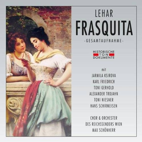Chor & Orch.des Reichssenders Wien - Frasquita - Preis vom 19.06.2021 04:48:54 h
