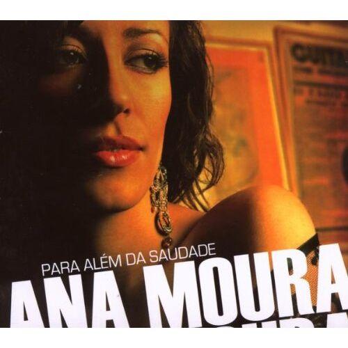 Ana Moura - Para Alem Da Saudade - Preis vom 21.06.2021 04:48:19 h