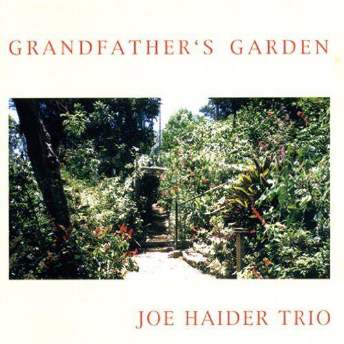 Joe Haider - Grandfather'S Garden - Preis vom 17.05.2021 04:44:08 h
