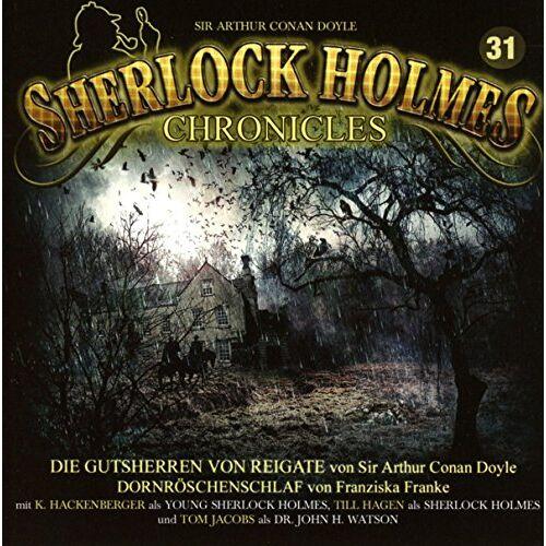 Doyle, Sir Arthur Conan - Sherlock Holmes Chronicles 31-Die Gutsherren von Reigate - Preis vom 19.06.2021 04:48:54 h