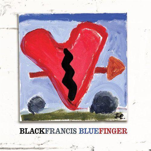 Black Francis - Bluefinger - Preis vom 11.06.2021 04:46:58 h