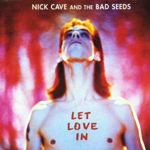 Nick Cave & The Bad Seeds - Let Love in - Preis vom 16.10.2021 04:56:05 h