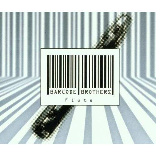 Barcode Brothers - Flute - Preis vom 21.06.2021 04:48:19 h