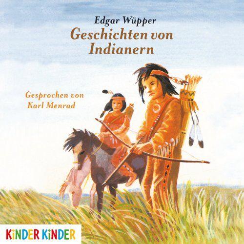 Karl Menrad - Geschichten Von Indianern - Preis vom 27.07.2021 04:46:51 h