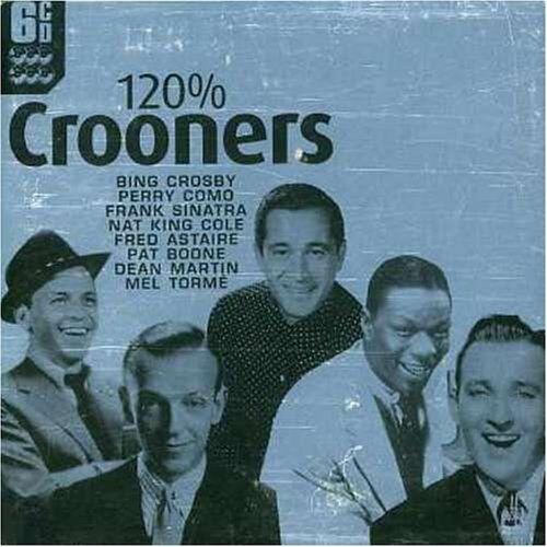 120% Crooners - Preis vom 22.06.2021 04:48:15 h