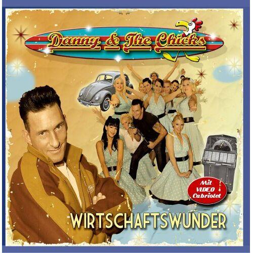Danny & The Chicks - Wirtschaftswunder - Preis vom 03.08.2021 04:50:31 h