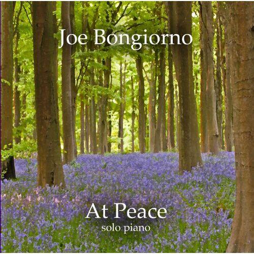 Joe Bongiorno - At Peace-Solo Piano - Preis vom 19.06.2021 04:48:54 h