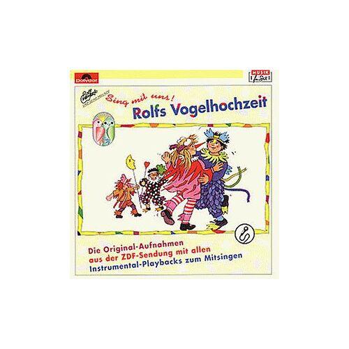 Rolf Zuckowski - Rolfs Vogelhochzeit - Sing mit uns - Preis vom 27.07.2021 04:46:51 h