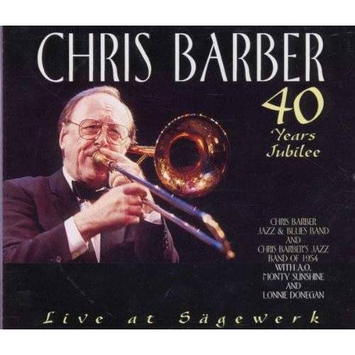 """the Chris Barber Jazz and Blues Band - Live at """"Sägewerk"""" 2-CD - Preis vom 21.06.2021 04:48:19 h"""