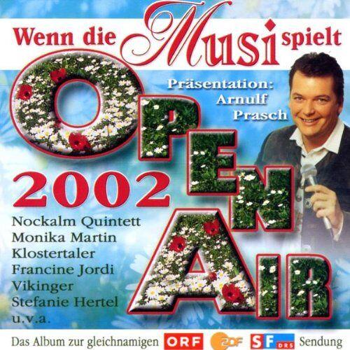 Various - Wenn die Musi Spielt Openair02 - Preis vom 12.06.2021 04:48:00 h