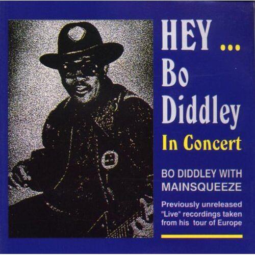 Bo Diddley - Hey Bo Diddley. In Concert - Preis vom 21.06.2021 04:48:19 h