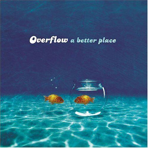 Overflow - Better Place - Preis vom 22.06.2021 04:48:15 h