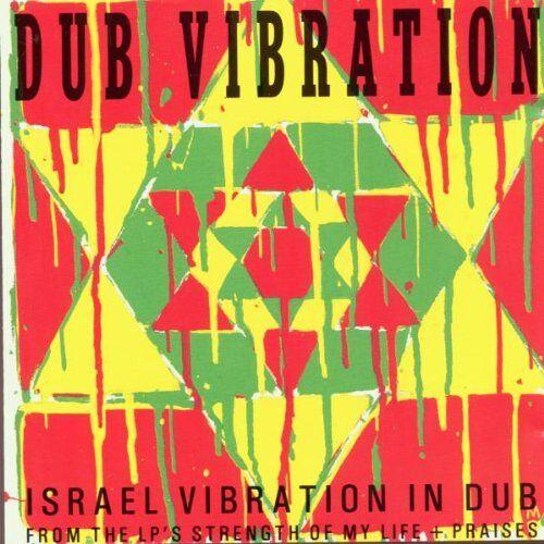 Israel Vibration - Dub Vibration Spec. - Preis vom 30.07.2021 04:46:10 h