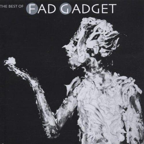 Fad Gadget - The Best of Fad Gadget - Preis vom 27.07.2021 04:46:51 h