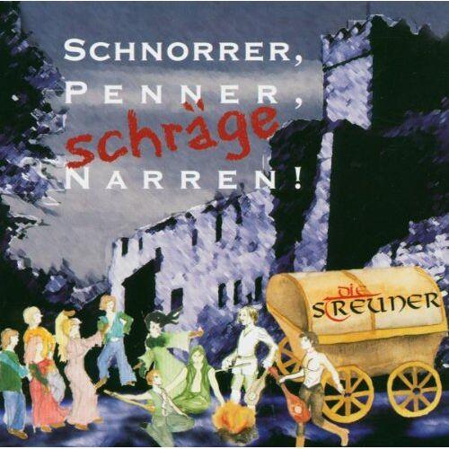 die Streuner - Schnorrer,Penner,Schräge Narren - Preis vom 21.06.2021 04:48:19 h