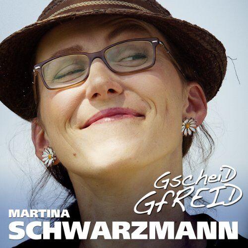 Martina Schwarzmann - Gscheid Gfreid - Preis vom 13.06.2021 04:45:58 h