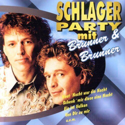 Brunner & Brunner - Schlagerparty mit Brunner & Br - Preis vom 28.07.2021 04:47:08 h