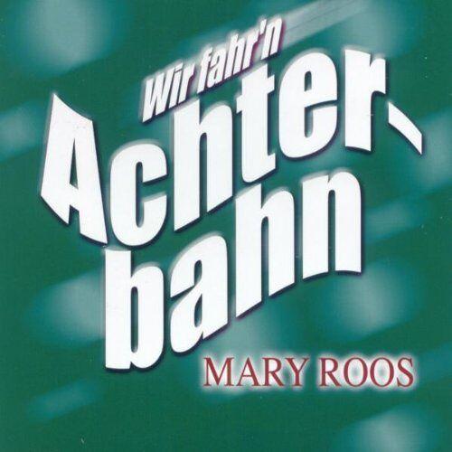 Mary Roos - Wir fahr'n Achterbahn - Preis vom 13.06.2021 04:45:58 h