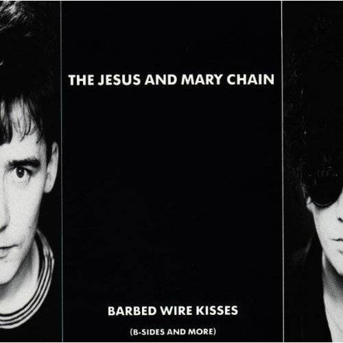 the Jesus and Mary Chain - Barbed Wire Kisses - Preis vom 22.06.2021 04:48:15 h