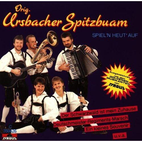 Orig. Ursbacher Spitzbuam - Spiel'N Heut' auf - Preis vom 17.06.2021 04:48:08 h