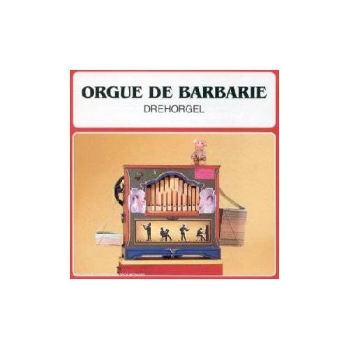 Various - Orgue de Barbarie - Preis vom 20.06.2021 04:47:58 h